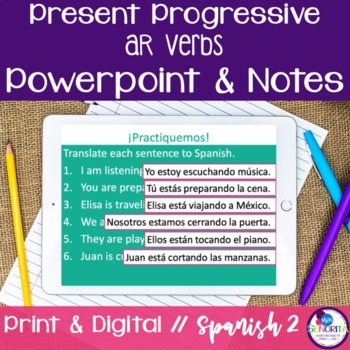 Spanish Present Progressive -AR Verbs Powerpoint & Notes
