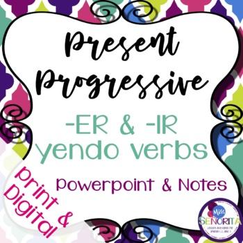 Spanish Present Progressive -ER & -IR -yendo Verbs Powerpo