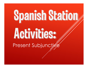 Spanish Present Subjunctive Stations