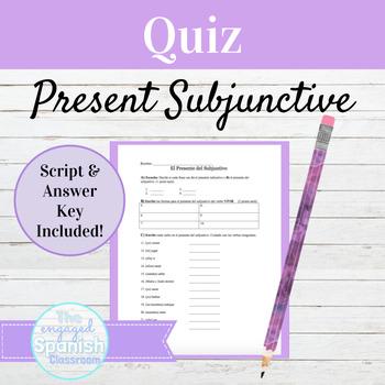 Spanish Present Subjunctive Tense Quiz: El Presente del Su