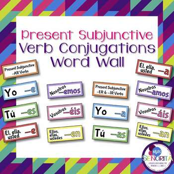 Spanish Present Subjunctive Verb Conjugations Word Wall &