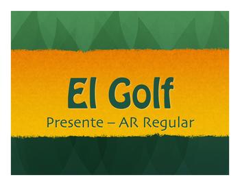 Spanish Present Tense Regular AR Golf