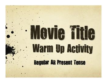 Spanish Present Tense Regular AR Movie Titles