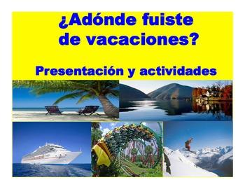 Spanish Preterit Tense- ¿Adonde Fuiste de Vacaciones? pres