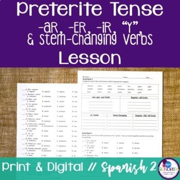 Spanish Preterite -AR, -ER, -IR, Y, and Stem-Changing Verb