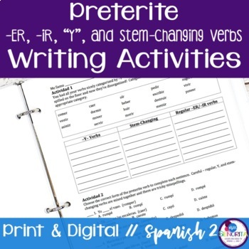 Spanish Preterite -ER, -IR, Y, and Stem-Changing Verbs Wri