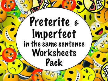 Spanish Preterite & Imperfect in the Same Sentence Practic