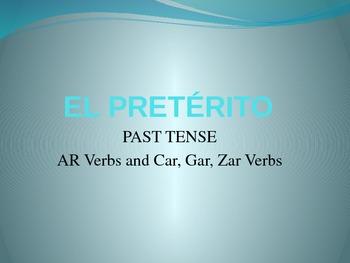Spanish - Preterite PowerPoint (AR Verbs)