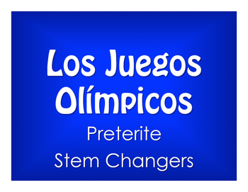 Spanish Preterite Stem Changer Olympics