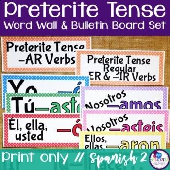 Spanish Preterite Tense Verb Conjugations Word Wall & Bull