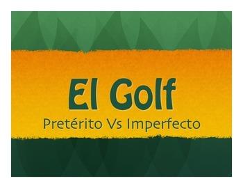 Spanish Preterite Vs Imperfect Golf