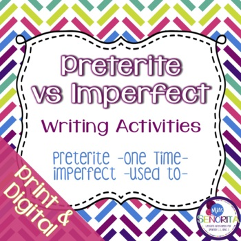 Spanish Preterite vs Imperfect:  One Time vs Used To Writi
