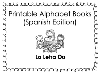 Spanish Printable Alphabet book (La letra Oo)