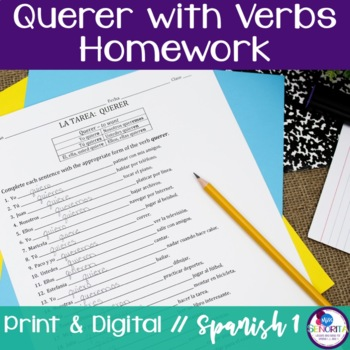Spanish Querer with Verbs Homework