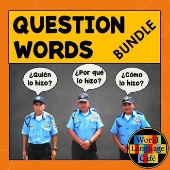 Spanish Question Words Lesson Plans (Games, Signs, Quizzes