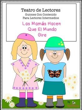Spanish Reader's Theater Script,  Mother's Day/Día De La M