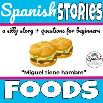 Spanish Reading: Foods