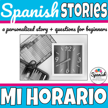Spanish Reading: Class schedule and school supplies