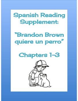 Brandon Brown Quiere Un Perro Ch. 1-3 Reading Packet