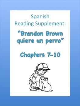 Brandon Brown Quiere Un Perro Ch. 7-10 Reading Packet