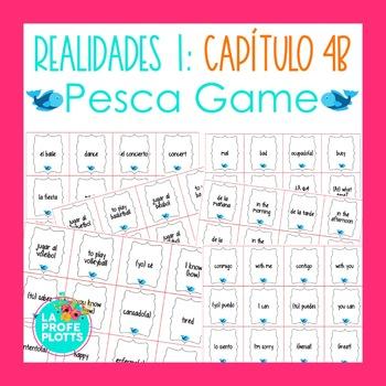 Spanish Realidades 1 Capítulo 4B Vocabulary ¡Pesca! (Go Fi