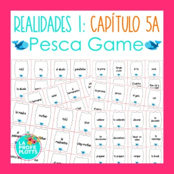 Spanish Realidades 1 Capítulo 5A Vocabulary ¡Pesca! (Go Fi