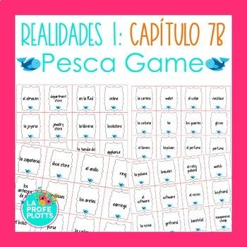 Spanish Realidades 1 Capítulo 7B Vocabulary ¡Pesca! (Go Fi
