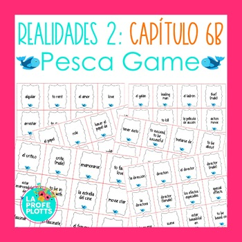 Spanish Realidades 2 Capítulo 6B Vocabulary ¡Pesca! (Go Fi