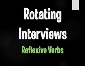 Spanish Reflexive Verb Rotating Interviews