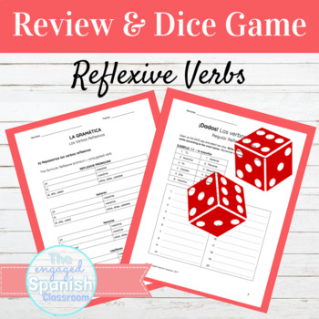 Spanish Reflexive Verbs: Review and Dice Game (Set of 2, L