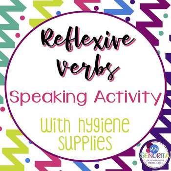 Spanish Reflexive Verbs Speaking Activity with Hygiene Supplies