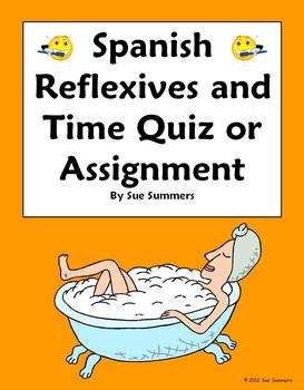 Spanish Reflexive Verbs and Time Quiz or Assignment