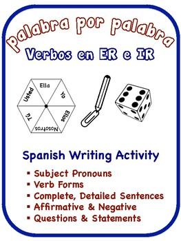 Spanish Regular ER + IR Verbs Writing Activities (6 Versions)