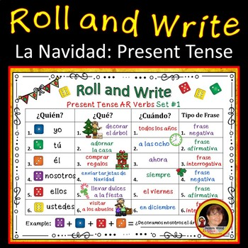 Spanish Christmas Roll and Write : Present Tense Verb Activities