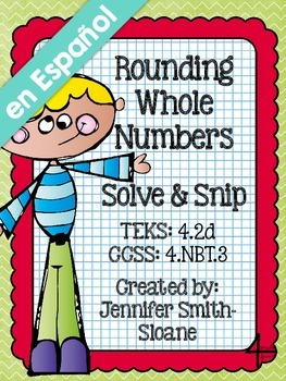 Spanish Rounding Whole Numbers Solve and Snip