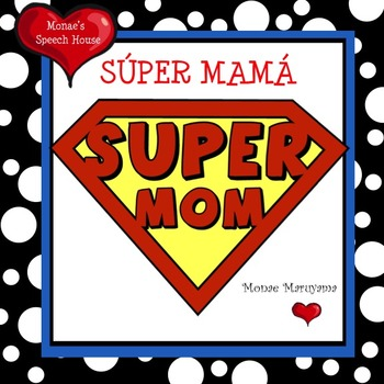 Spanish SUPER MOM Mother's Day ELL