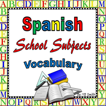 Spanish School Subjects Vocabulary PICTURE Notes Powerpoint