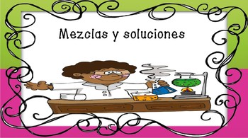 Spanish Science Centers Mixtures and Solutions