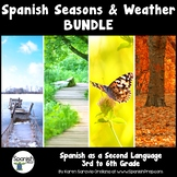 Spanish Seasons and Weather Bundle: 3rd to 6th Grade