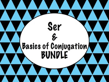 Spanish Ser & Basics of Conjugation BUNDLE- PowerPoint, Wo