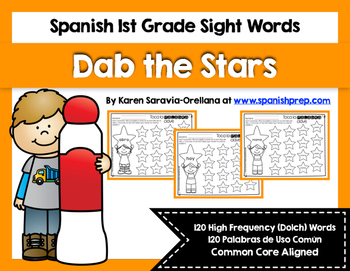 Spanish Sight Words Dab the Stars (1st Grade)