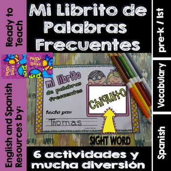Spanish Sight Words Mini Booklet: CHIQUITO