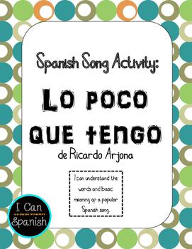 Spanish Song Activities for Lo poco que tengo