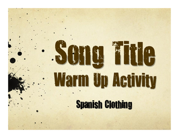 Spanish Clothing Song Titles