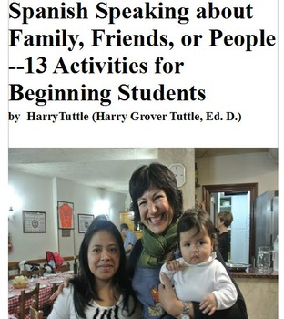 Spanish Speaking About Family, Friends-13 Activities for B