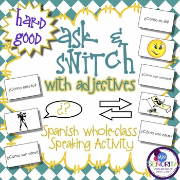 Spanish Speaking Activity with Adjectives - Hard Good