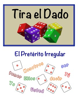 Spanish Preterite (Irregular) Speaking Activity (Dice, Groups)