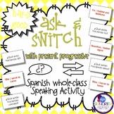 Spanish Speaking Activity with Present Progressive Tense -