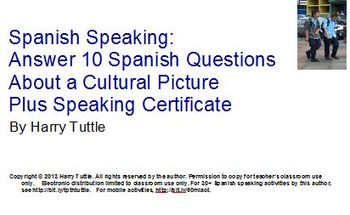 Spanish Speaking: Answer 10 Questions For Cultural Picture