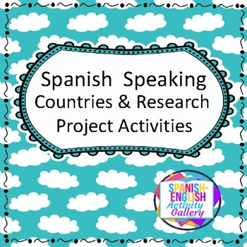 Spanish Speaking Countries & Activities with Research Project